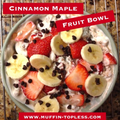 Delicious and Easy Cinnamon Maple Fruit Bowl!