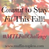 Commit to Stay Fit This Fall with The MTL Fall Challenge!